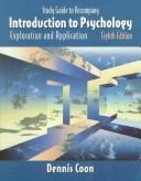 Introduction to Psychology: Exploration and Application  by Dennis Coon