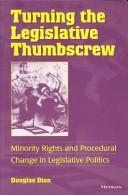 Turning the Legislative Thumbscrew by George Douglas Dion