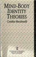 Mind-Body Identity Theories (Problems of Philosophy Their Past and Present) by Cynthia MacDonald