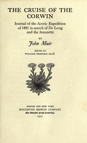 The  cruise of the Corwin by John Muir