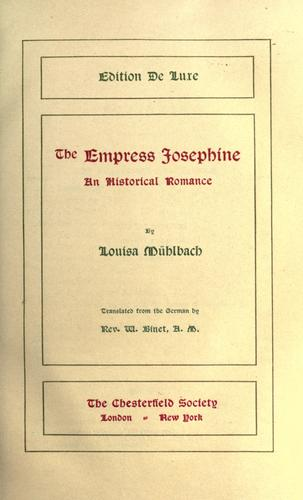 The Empress Josephine by Luise Mühlbach