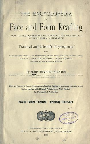 The encyclopedia of face and form reading by Mary Olmstead Stanton