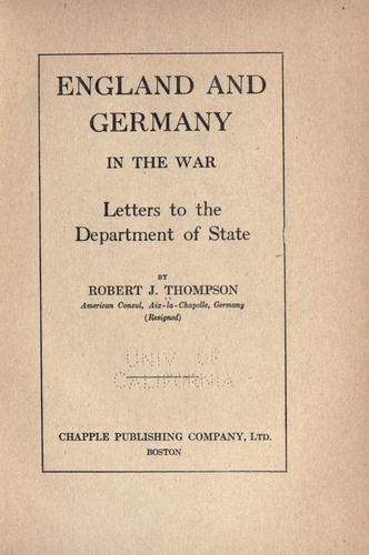 England and Germany in the war by Thompson, Robert J.