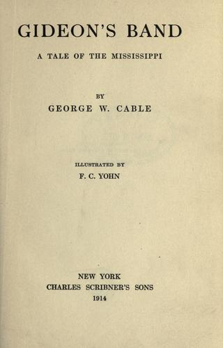 Gideon's band by George Washington Cable