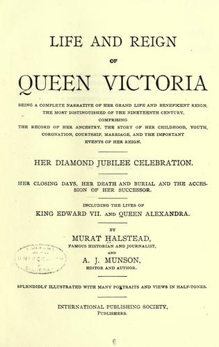 Life and reign of Queen Victoria by Morris, Charles