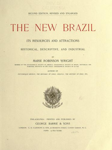 The new Brazil by Marie Robinson Wright