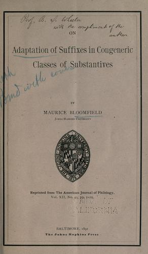 On adaptation of suffixes in congeneric classes on substantives by Maurice Bloomfield