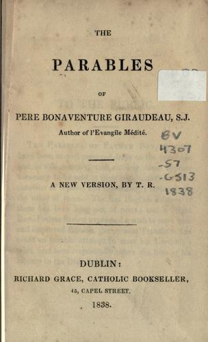 The parables of Père Bonaventure Giraudeau, S.J. by Bonaventure Giraudeau