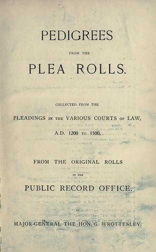 Pedigrees from the plea rolls by George Wrottesley
