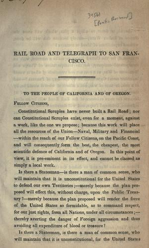 Proceedings of the friends of a rail-road to San Francisco by