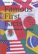 Famous first facts, international edition by Steven Anzovin