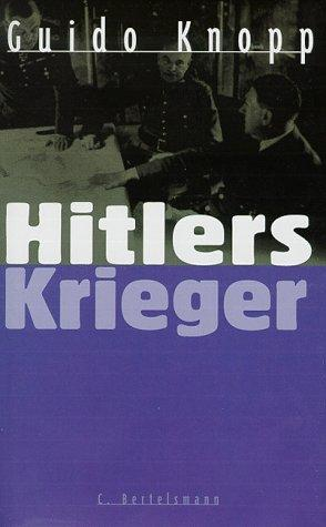 Hitlers Krieger by Guido Knopp