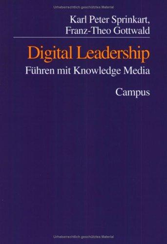 Digital Leadership by Karl-Peter Sprinkart