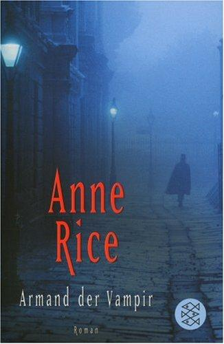 Armand der Vampir by Anne Rice