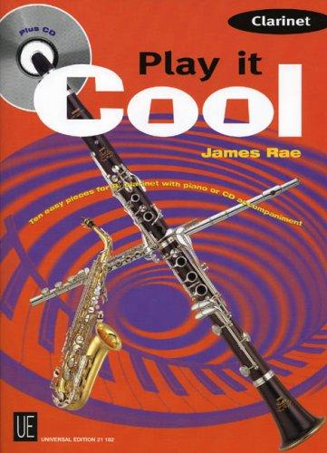 Play It Cool with CD (Audio) (Play It Cool) by James Rae