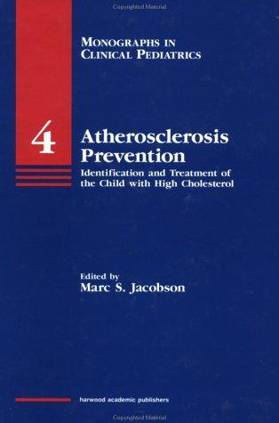 Atherosclerosis Prevention by Marc Jacobson