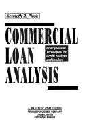 Commercial loan analysis by Kenneth R Pirok