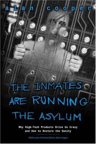 The inmates are running the asylum by Cooper, Alan