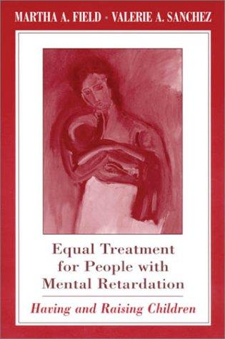 Equal treatment for people with mental retardation by