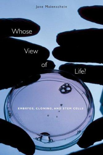 Image 0 of Whose View of Life?: Embryos, Cloning, and Stem Cells
