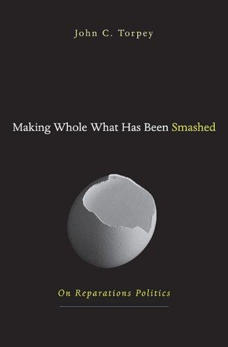 Making whole what has been smashed by John C. Torpey