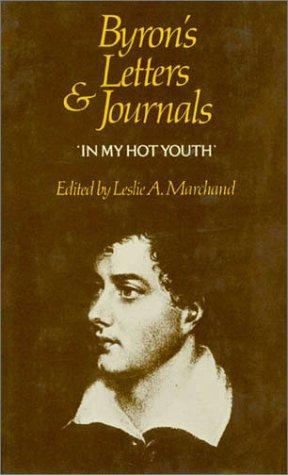 Byron's letters and journals by Lord George Gordon Byron