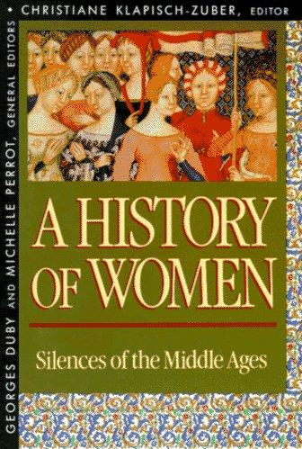 A History of Women in the West, Volume II by