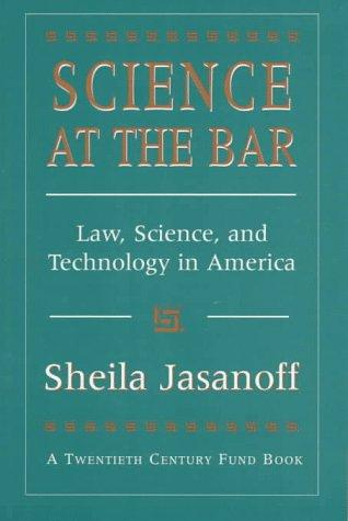Science at the Bar by Sheila Jasanoff