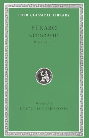Geography, I, Books 1-2 by Strabo