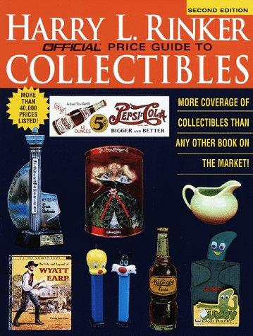 Rinker on Collectibles Second Edition (Official Rinker  Price Guide to Collectibles) by Harry L. Rinker