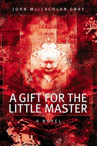 A gift for the little master by Gray, John