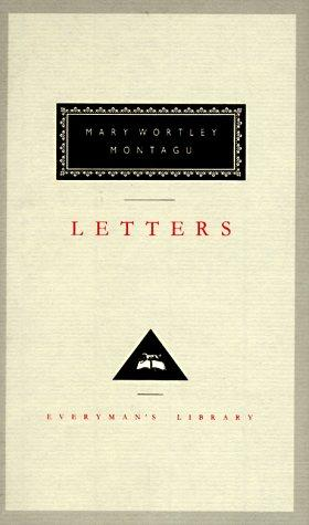 Letters by Mary Wortley Montagu