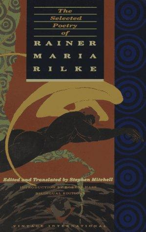 The Selected Poetry of Rainer Maria Rilke: Bilingual Edition (English and German