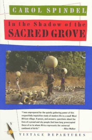 In the shadow of the sacred grove by Carol Spindel