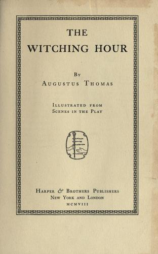 The witching hour by Augustus Thomas