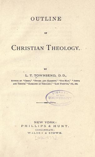 Outline of Christian theology by L. T. Townsend