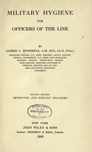 Military hygiene, for officers of the line by Woodhull, Alfred A.