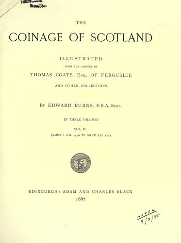 The coinage of Scotland by Burns, Edward