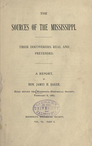 The sources of the Mississippi by Baker, James H.