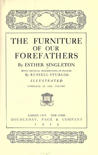 The furniture of our forefathers by Singleton, Esther