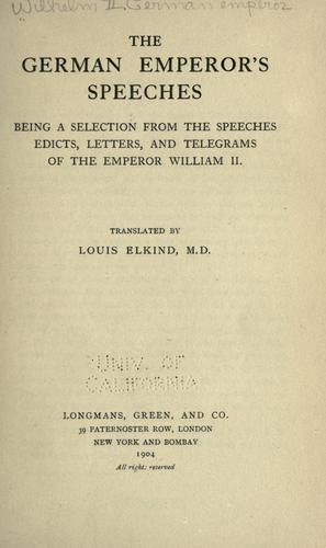 The German emperor's speeches by William II German Emperor
