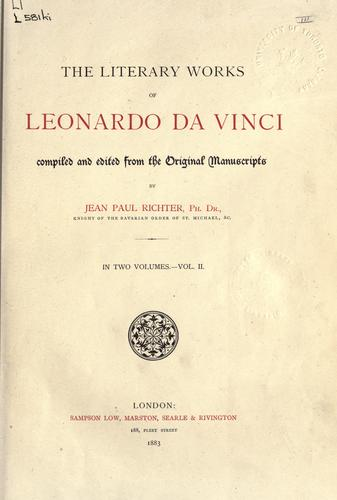 The literary works of Leonardo da Vinci by Leonardo da Vinci