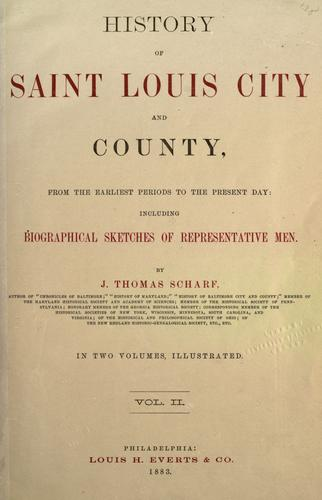 History of Saint Louis City and County by J. Thomas Scharf