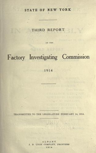 Third report of the Factory Investigating Commission, 1914 by New York (State). Factory Investigating Commission.