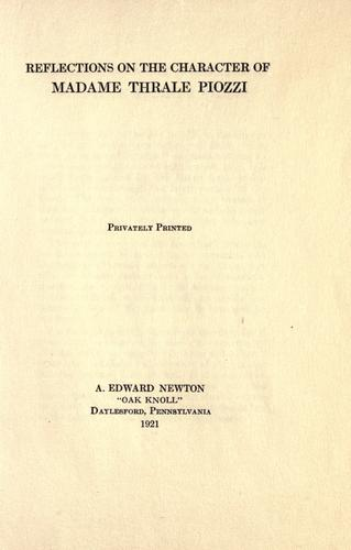 Reflections on the character of Madame Thrale Piozzi by A. Edward Newton