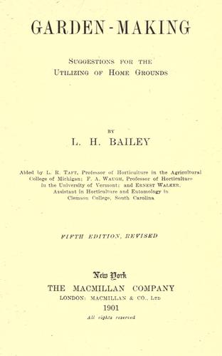 Garden-making by L. H. Bailey