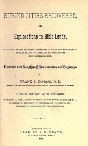Buried cities recovered, or, Explorations in Bible lands