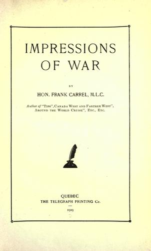 Impressions of war by Carrel, Frank