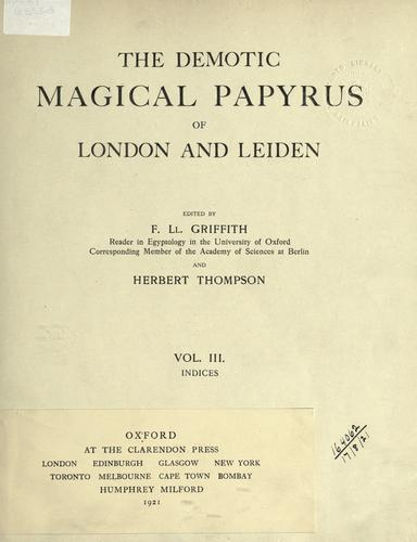 The Demotic Magical Papyrus of London and Leiden.