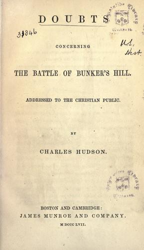 Doubts concerning the battle of Bunker's Hill by Hudson, Charles